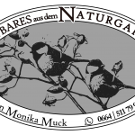 Kostbares aus dem Naturgarten - Monika Muck